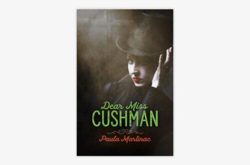 Dear Miss Cushman